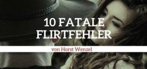 Flirttipps für Frauen 10 Fehler die du vermeiden solltest