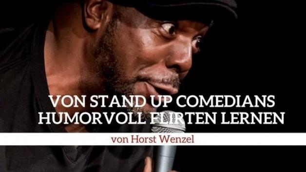 Humor beim Flirten – Wie wir von Stand Up Comedians lernen können